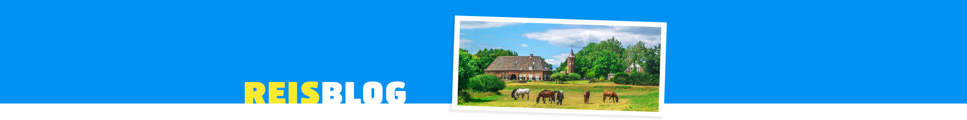 5 bezienswaardigheden van ons eigen Gelderland